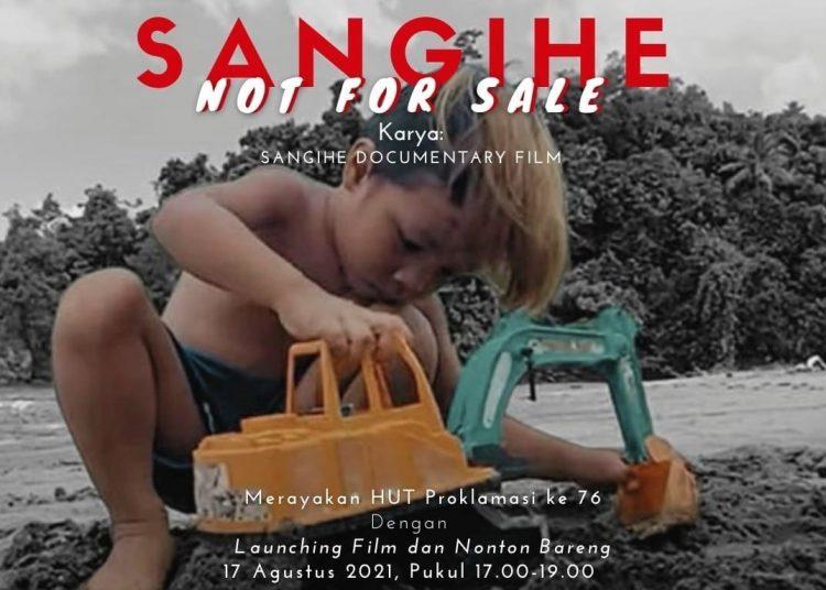 Poster Film Dokumenter Sangihe Not For Sale. (fornews.co/ist)